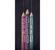 BE CREATIVE Photographic Print