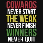 Winners never quit by Hollandkerel
