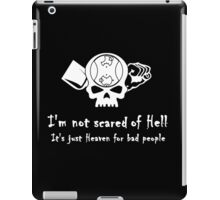 I'm Not Scared of Hell iPad Case/Skin