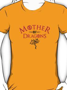 Mother of dragons - Daenerys Targaryen T-Shirt