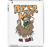 Beer Me iPad Case/Skin