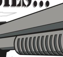 Guns don't kill zombies, I do. Sticker
