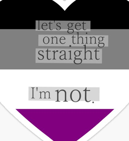 Let's get one thing straight, I'm not - Asexual heart flag Sticker
