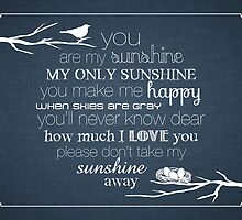 You Are My Sunshine – Nest – 4:5 – Denim  by Janelle Wourms