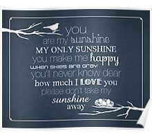 You Are My Sunshine – Nest – 4:5 – Denim  Poster