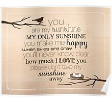 You Are My Sunshine – Nest – 4:5 – Wood  Poster