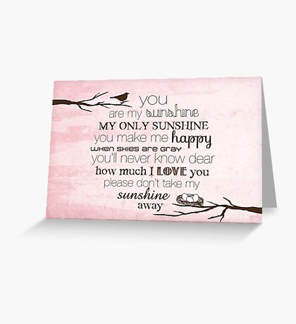 You Are My Sunshine – Nest – 2:3 – Pink  Greeting Card