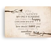 You Are My Sunshine – Nest – 2:3 – Tan  Canvas Print