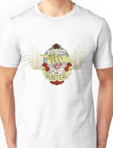 We are the Hunters Unisex T-Shirt