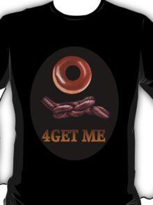 ✾◕‿◕✾DOUGHNUT (DOUGHKNOT) FORGET ME TEE SHIRT✾◕‿◕✾ T-Shirt