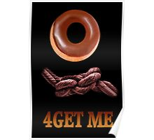 ✾◕‿◕✾DOUGHNUT FORGET ME PICTURE/CARD (DOUGHKNOT) LO✾◕‿◕✾ Poster
