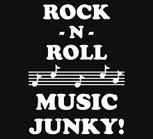 Rock N Roll Junky 10WHI Unisex T-Shirt