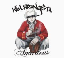 Wolfgangsta Amadeus (black writing) by Alexander Bowden