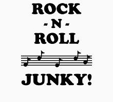 Rock N Roll Junky 12BLA Unisex T-Shirt