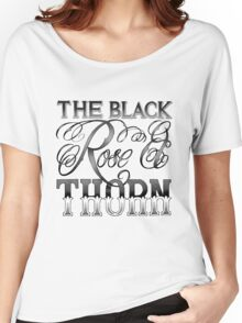 The Black Rose & Thorn Women's Relaxed Fit T-Shirt