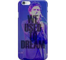 We Used To Dream iPhone Case/Skin