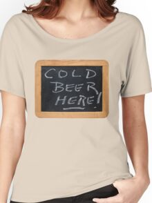 Cold Beer Women's Relaxed Fit T-Shirt