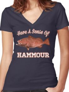 Have a Sense of Hammour Women's Fitted V-Neck T-Shirt