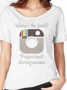 Professional Instagrammer Women's Relaxed Fit T-Shirt
