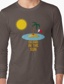 Island in the Sun Long Sleeve T-Shirt