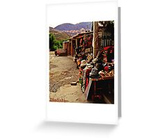 A Market at the Mountains in Jujuy, Argentina Greeting Card