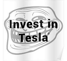 Invest in Tesla Poster