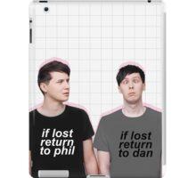 if lost return to dan/phil iPad Case/Skin