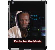 I'm in for the music iPad Case/Skin