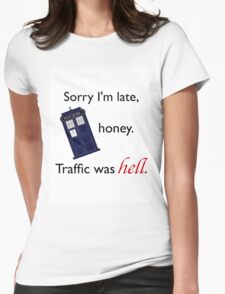 Traffic Was Hell Womens Fitted T-Shirt