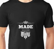 Made in Melbourne Unisex T-Shirt