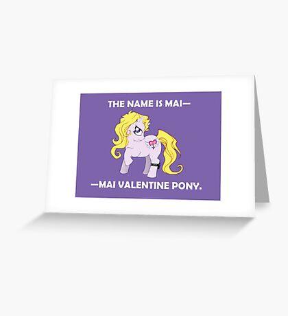 Mai Pony Greeting Card