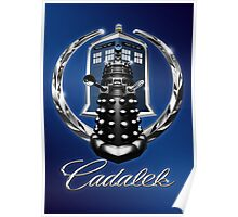 Cadalek in Tardis Blue Poster