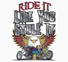 Ride Like You Stole It by DRDubois