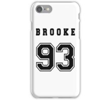 BROOKE - 93 // Black Text iPhone Case/Skin