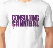 CONSULTING CANNIBAL - Pink! Unisex T-Shirt