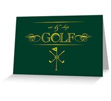 Eat, Sleep & Golf VRS2 Greeting Card
