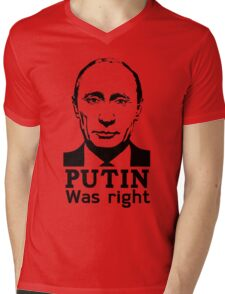 Putin Was Right Mens V-Neck T-Shirt