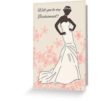 Will You Be My Bridesmaid Greeting Card Stylish And Modern Greeting Card