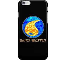 WATER WHIPPIN iPhone Case/Skin