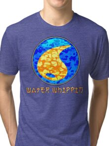 WATER WHIPPIN Tri-blend T-Shirt