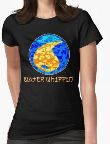 WATER WHIPPIN Womens Fitted T-Shirt