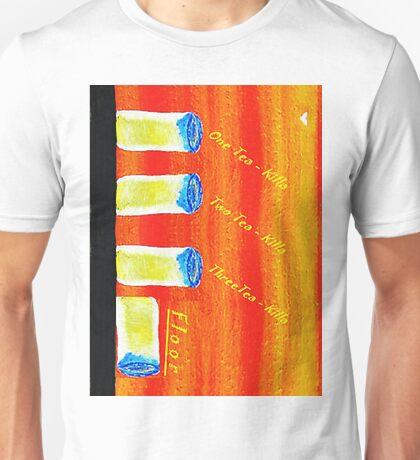 1 Tea-killa..2 Tea-killa Unisex T-Shirt