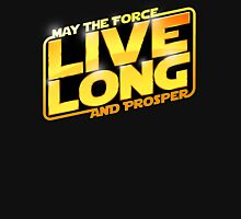 Live Long Forcefully T-Shirt