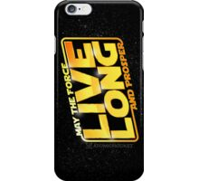 Live Long Forcefully iPhone Case/Skin