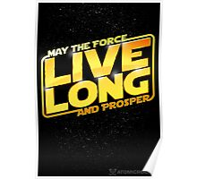 Live Long Forcefully Poster