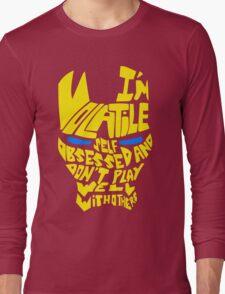 Volatile.. Long Sleeve T-Shirt