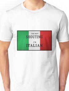 I'm ITALIAN Unisex T-Shirt