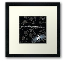 Spock Quote Framed Print