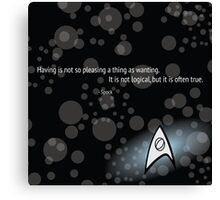 Spock Quote Canvas Print