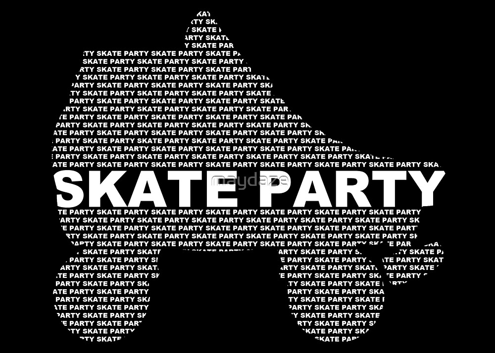 skate party by maydaze
